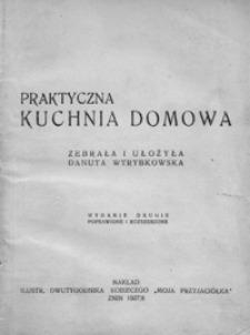 Praktyczna Kuchnia Domowa Danuta Wyrybkowska 79 00 Zl Tezeusz Pl