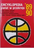 Encyklopedia świat w przekroju 1989 - 90