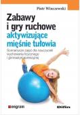 Zabawy i gry ruchowe aktywizujące mięśnie tułowia