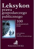 Leksykon prawa gospodarczego publicznego 100 podstawowych pojęć