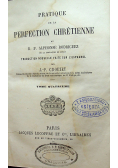Pratique de la Perfection chretirnne 1863r