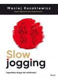 Slow jogging.Japońska droga do witalności