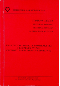Praktyczne aspekty profilaktyki i leczenia żylnej choroby zakrzepowo zatorowej