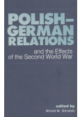 Polish german relations and the Effects of the second world war