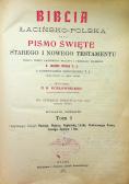 Biblia łacińsko polska czyli Pismo Święte 4 tomy 1907 r.