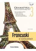 Francuski w tłumaczeniach Gramatyka 3 plus CD