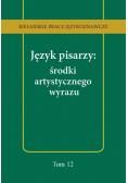 Język pisarzy środki artystycznego wyrazu