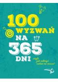 100 wyzwań na 365 dni, czyli jak odkryć siebie..