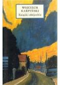 Książki zbójeckie plus AUTOGRAF Karpińskiego