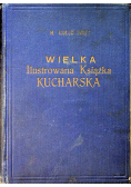 Wielka ilustrowana książka kucharska 1929 r