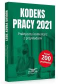 Kodeks pracy 2021. Praktyczny komentarz...