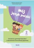 Mój język polski. Ćwiczenia z gramatyki... cz.2