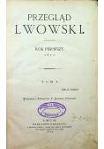 Przegląd Lwowski Rok pierwszy 1871 Tom I 1872 r