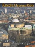 Katedra Chrystusa Króla w Katowicach