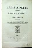 De Paris a Pekin par terre Siberie Mongolie 1876 r.