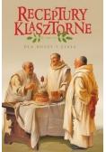Receptury klasztorne dla duszy i ciała