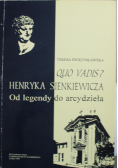 Quo vadis Henryka Sienkiewicza Od legendy do arcydzieła
