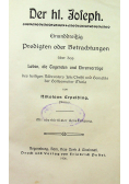 Der hl Joseph Einunddreizig predigten oder Betrachtungen 1906 r