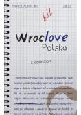 Wroclove, Polska