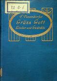 Gruss Gott Lieder und gedichte von friedrich pesendorfer zweite auflage 1912