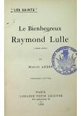 Le Bienheureux Raymond Lulle 1900r