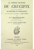 La science partique du Crucifix  1884r