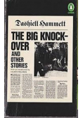 The big Knockover and other stories
