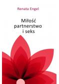Miłość, partnerstwo i seks