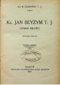 Ks Jan Beyzym T J Ofiara miłości 1922 r