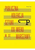 Format P Nr.6 Publiczna kolekcja sztuki XXI w. ...
