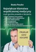 Największe kłamstwa współczesnej medycyny... T.1