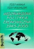 Międzynarodowa polityka ekonomiczna 1945 2000