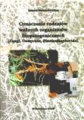 Oznaczanie rodzajów ważnych organizmów fitopatogenicznych