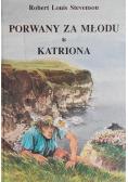Porwany  za młodu  Katriona