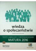 Wiedza o społeczeństwie zakres rozszerzony testy i arkusze z odpowiedziami Matura 2016