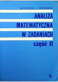 Analiza matematyczna w zadaniach Część II