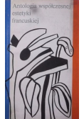 Antologia współczesnej estetyki francuskiej