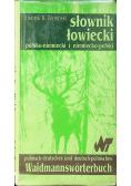 Słownik Łowiecki polsko niemiecki i niemiecko polski