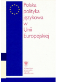Polska polityka językowa w Unii Europejskiej