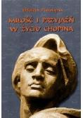 Miłość i przyjaźń w życiu Chopina