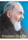 Przesłanie ojca Pio