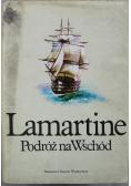 Lamartine Podróż na Wschód