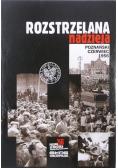 Rozstrzelana nadzieja Poznański czerwiec 1956