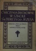 Ćwiczenia duchowne w szkole Św Teresy od Jezusa 1933 r.