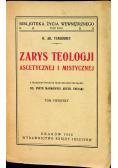 Zarys teologji ascetycznej i mistycznej 1928 r