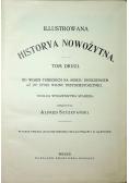 Ilustrowana historya nowożytna Tom 2 ok 1900r