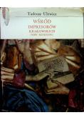 Wśród impresorów krakowskich doby renesansu