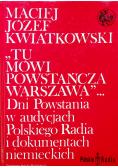 Tu mówi powstańcza Warszawa