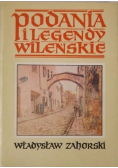 Podania i legendy Wileńskie