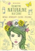 Kosmetyki naturalne dla Ciebie
